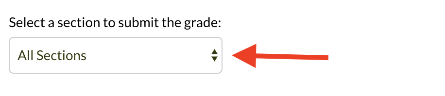 Select a section to submit the grade