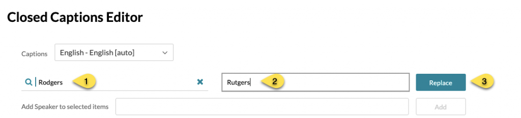 Reach Closed Cpations Editor with Rodgers in the search field and Rutgers listed as the replacement term